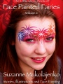 Face Painted Fairies 2